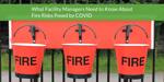 covid_facility_fire_risks